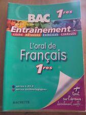 Bac 1eres: L'oral de Français 1eres, séries L-ES-S: Entraînement/ Hachette, 2008
