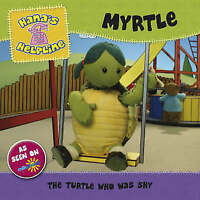 Hana's Helpline MYRTLE: The Turtle who was Shy, Unstated,, Very Good Book