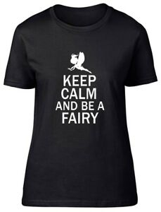 Keep Calm And Be A Fairy Fitted Womens Ladies T Shirt