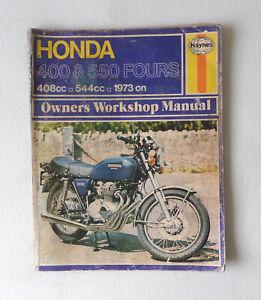 Honda 400 & 550 FOURS Owners Workshop Manual - Haynes Repair Manual 1999