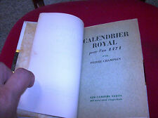 CALENDRIER ROYALE 1471 - P. CHAMPION -Les Cahiers Verts N.3 1928 -numéroté 11