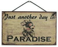 5x8 Sign Just Another Day in Paradise Vacation Hawaii Home House Relax Beach Fun