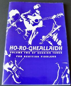 HO-RO-GHEALLAIDH SESSION TUNES FOR SCOTTISH FIDDLERS VOL 2 SHEET MUSIC BOOK 1998