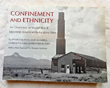 Confinement And Ethnicity ~ World War 11 Japanese American Relocation Sites