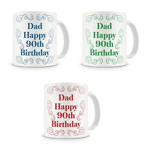 """Dad Happy 90th Birthday"" - Gift Present Mug For Dad Birthday - 3 Colours"