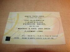 PATRICK BRUEL - ZENITH 2001!!!!!!!!!!!!!!!RARE BILLET CONCERT