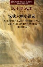 Selected Tales of The Han, Wei and Six Dynasties Periods - bilingual