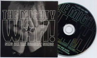 THE MIGHTY WAH! Sing All The Saddest Songs 2000 UK 1-trk promo CD