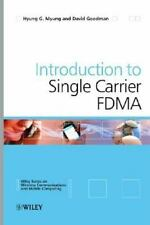 Single Carrier FDMA: A New Air Interface for Long Term Evolution, Goodman, David