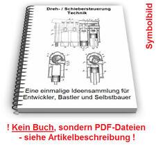 Schiebersteuerung selbst bauen Drehschiebersteuerung Schiebermotor Tecnik Patent