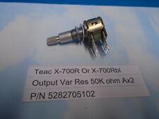 Teac X-700R X-700Rbl Output VAR RES 50k ohm Ax2 Used