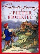 The Fantastic Journey of Pieter Bruegel-ExLibrary
