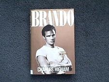 Brando : The Unauthorized Biography by Charles Higham