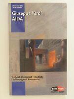 Gizseppe Verdi Aida Textbuch Einführung und Kommentar Kurt Pahlen