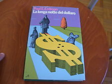 LIBRO LA LUNGA NOTTE DEL DOLLARO ERDMAN RIZZOLI 1974