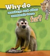 Why Do Monkeys and Other Mammals Have Fur? (Rea, Beaumont Paperback=#