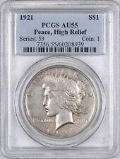 1921 Peace Silver Dollar Key Date High Relief $1 - PCGS AU55 -