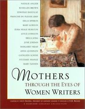 Mothers Through the Eyes of Women Writers: A Barnard College Collection by Shapi