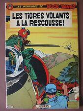LES TIGRES VOLANTS A LA RESCOUSSE (BUCK DANNY n° 27) 1962  E.O.