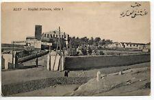 SYRIE - Syria - Old Postcard - ALEP - Hopital militaire - Wattar freres