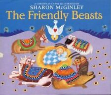 Friendly Beasts, The  McGinley, Sharon  Good  Book  0 Hardcover
