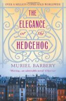 The Elegance of the Hedgehog by Barbery, Muriel