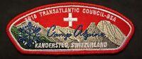 TRANSATLANTIC COUNCIL BSA OA BLACK EAGLE 482 2016 CAMP ALPINE SWITZERLAND CSP