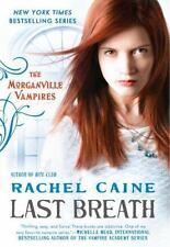 Last Breath: The Morganville Vampires