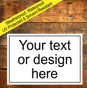 Personalized Custom Made Waterproof Solvent Resistant Signs and stickers 9117