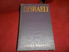 Disraeli by Andre Maurois - HC - 1928 - First Printing