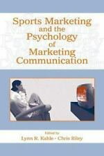 Sports Marketing and the Psychology of Marketing Communication Lynn R. Kahle