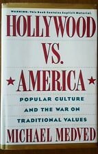 Hollywood vs. America : Popular Culture and the War Against Traditional Values