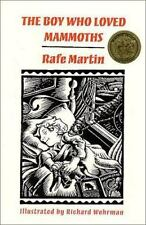 The Boy Who Loved Mammoths by Martin, Rafe