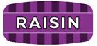 "Raisin Labels 1000 per Roll Food Store Flavor Stickers .625"" X 1.25"""