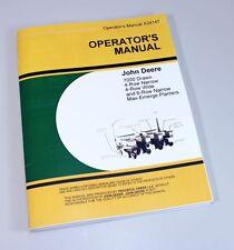 JOHN DEERE 7000 DRAWN 4 & 6 ROW WIDE NARROW MAX-EMERGE PLANTER OPERATORS MANUAL
