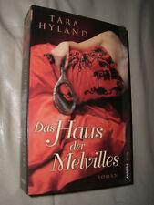 Tara Hyland: Das Haus der Melvilles