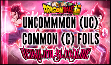 Vermillion Bloodline UC-C FOILS BT11| Dragon Ball Super TCG | BUY 4 GET 25% OFF!