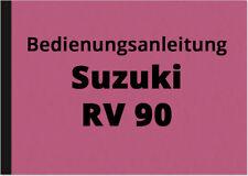 Suzuki RV 90 Bedienungsanleitung Betriebsanleitung Handbuch RV90 in Deutsch