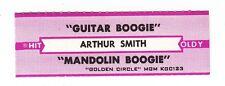 Juke Box Strip ARTHUR SMITH - Guitar Boogie / Mandolin Boogie