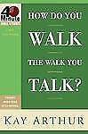 How Do You Walk the Walk You Talk?-ExLibrary
