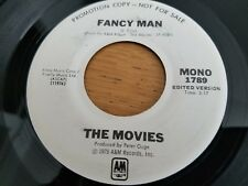 "THE MOVIES - Fancy Man 1976 POWER POP AOR Mono Promo 7"" VG+"