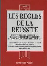 Les Règles de la Réussite Clefs de la Réussite Professionnelle - Thierry Carabin