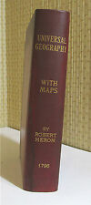 UNIVERSAL GEOGRAPHY, Robert Heron, 1796, Fold-out Maps, Leather, RARE!!   Book