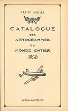 Frank Muller: Catalogue des Aerogrammes du Monde Entier 1950