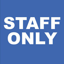 "Staff Only Privacy sign or parking 8"" x 8"""