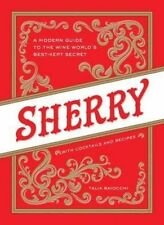 Sherry: A Guide to the - Hardcover NEW Talia Baiocchi( 2014-10-16