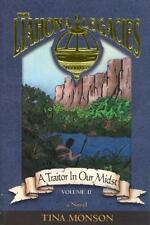 A Traitor in Our Midst (The Liahona Legacies, 2)