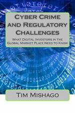 Cyber Crime and Regulatory Challenges : What Digital Investors in the Global...