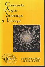 Comprendre l'anglais scientifique & technique: C.A.S.T.  Z008