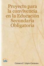 Proyecto para la Convivencia en Educacion Secundaria Obligatoria by Carmen C....